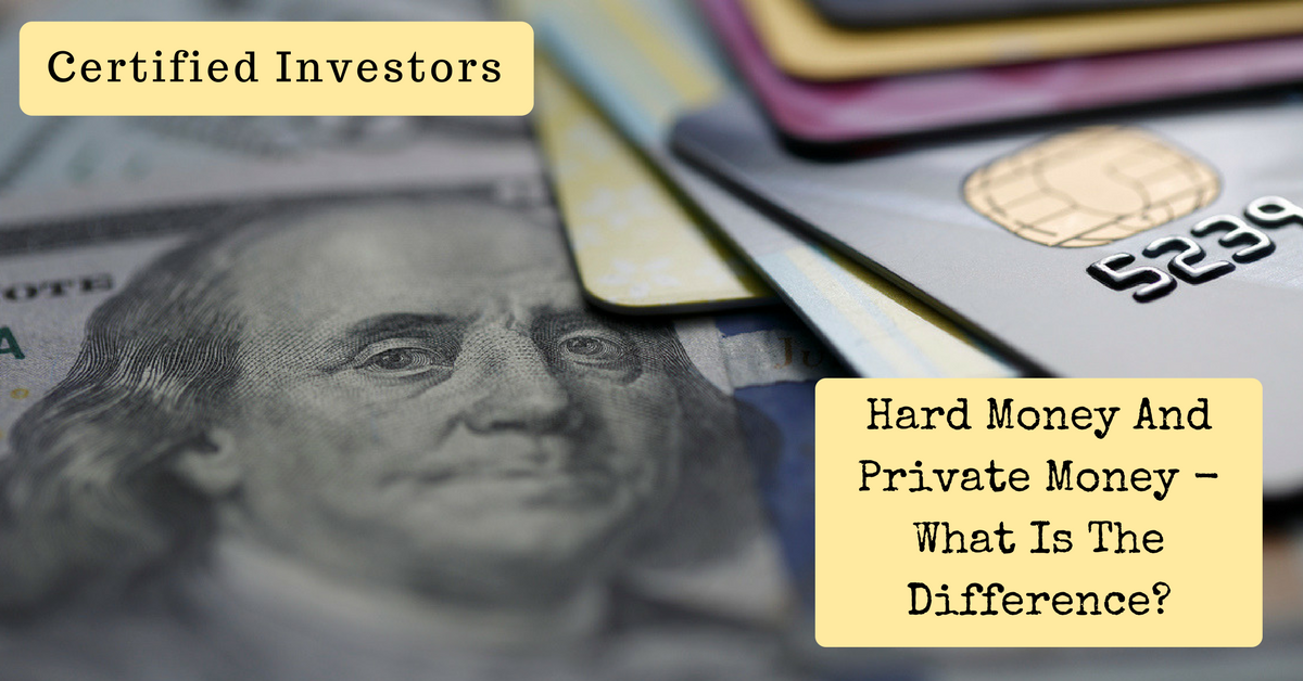 Hard Money And Private Money – What Is The Difference?