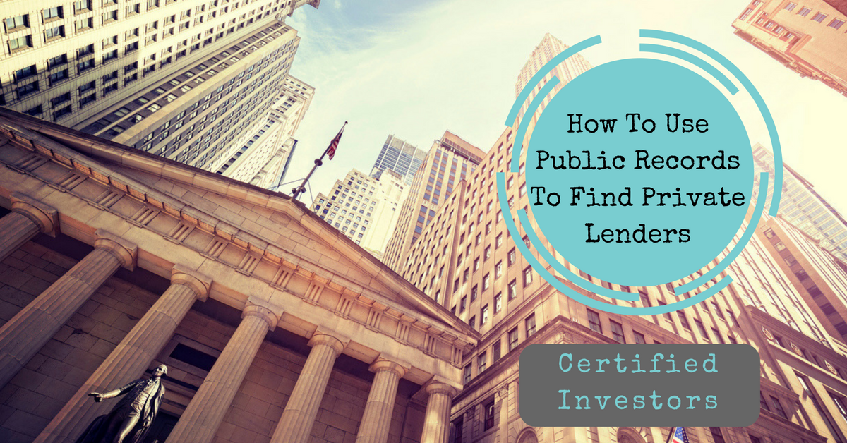 How To Use Public Records In Order To Find Private Lenders